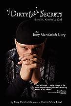 My Dirty Little Secrets - Steroids, Alcohol & God: The Tony Mandarich Story (Reflections of America)