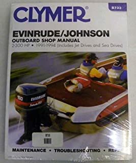 Clymer Shop Manual Evinrude Johnson 2 - 300 Hp Outboards includes jet drives and sea drives 1991-1994 WSM B733