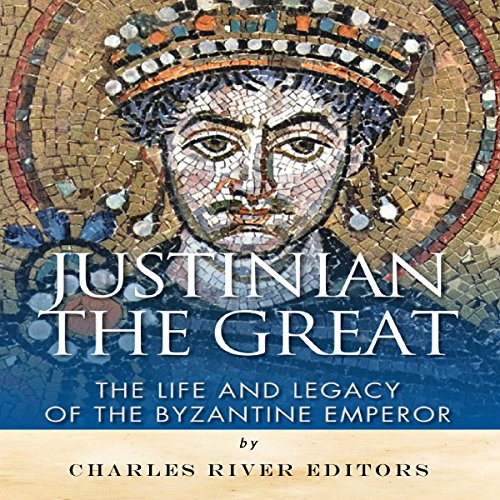 Justinian the Great audiobook cover art