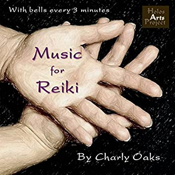 Music for Reiki, with Bells Every 3 Minutes