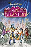 En el reino de la Atlántida: Especial Tea Stilton (Libros especiales de Tea Stilton nº 1)