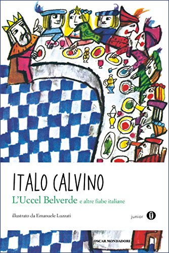 L'Uccel Belverde e altre fiabe italiane (Oscar junior)