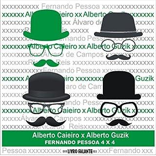 Fernando Pessoa 4X4 - Poemas de Alberto Caieiro audiobook cover art