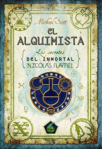 El alquimista (Los secretos del inmortal Nicolas Flamel nº 1 ...