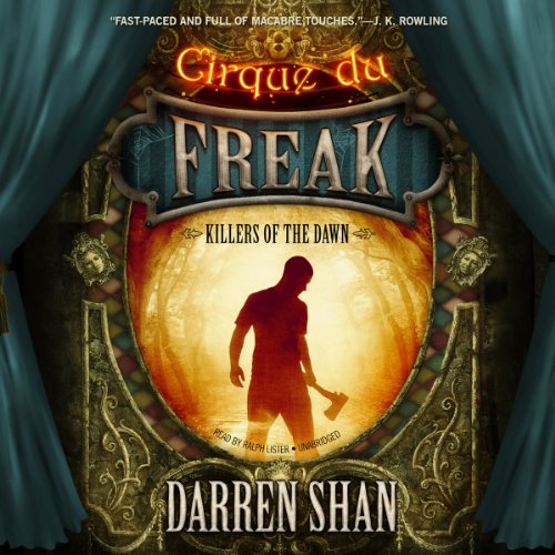 Killers of the Dawn     Cirque du Freak: The Saga of Darren, 9              By:                                                                                                                                 Darren Shan                               Narrated by:                                                                                                                                 Ralph Lister                      Length: 4 hrs and 30 mins     187 ratings     Overall 4.8