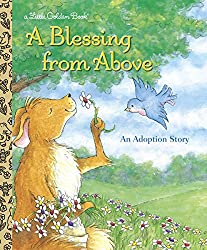 A Blessing from Above (Little Golden Book): Patti Henderson, Elizabeth Edge