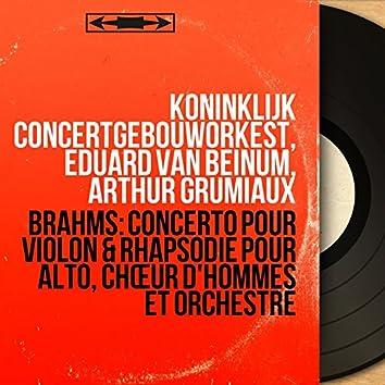 Brahms: Concerto pour violon & Rhapsodie pour alto, chœur d'hommes et orchestre (Mono Version)