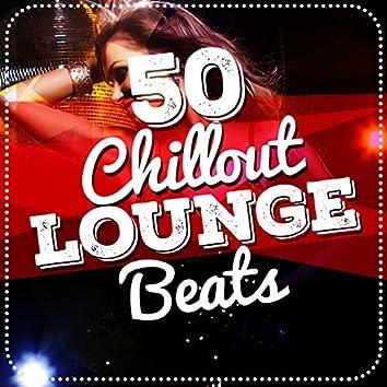50 Chillout Lounge Beats