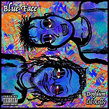 Blue Face (feat. Lil Xelly)