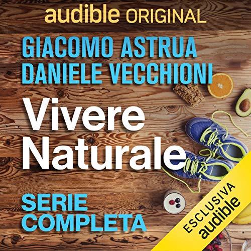 Vivere Naturale. Serie completa copertina