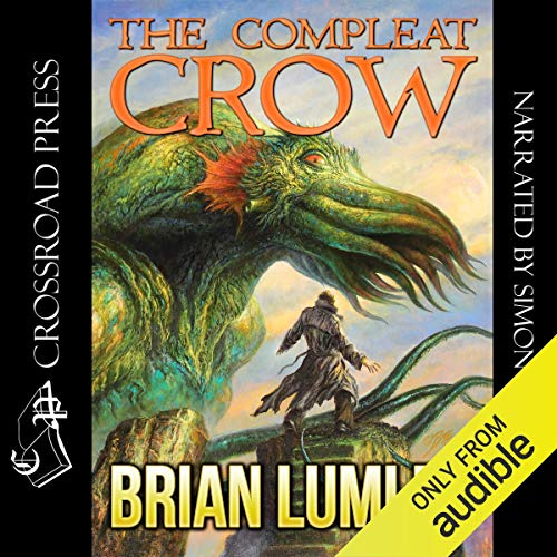 The Compleat Crow Audiobook By Brian Lumley cover art