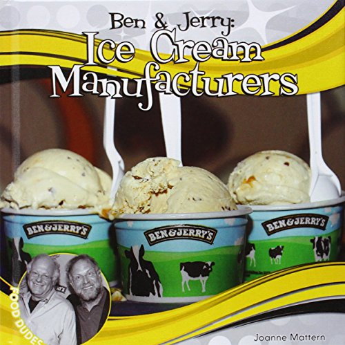 Ben & Jerry:: Ice Cream Manufacturers (Food Dudes)