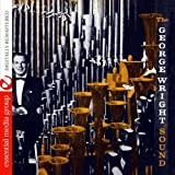 The George Wright Sound (Digitally Remastered)