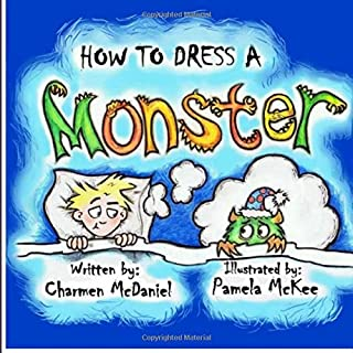 How to Dress a Monster: How to Handle the Fear of Monsters