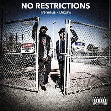 No Restrictions (feat. Trenelius)