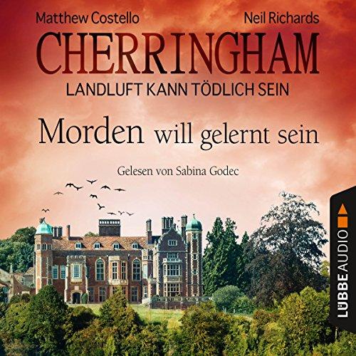 Morden will gelernt sein (Cherringham - Landluft kann tödlich sein 13) Titelbild
