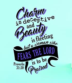 Design with Vinyl Top Selling Decals Charm is Deceptive Beauty is Fleeting But A Woman Who Fears The Lord is to Be Praised Proverbs 31 Wall Art 30 10x20 Multi