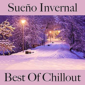 Sueño Invernal: Best Of Chillout