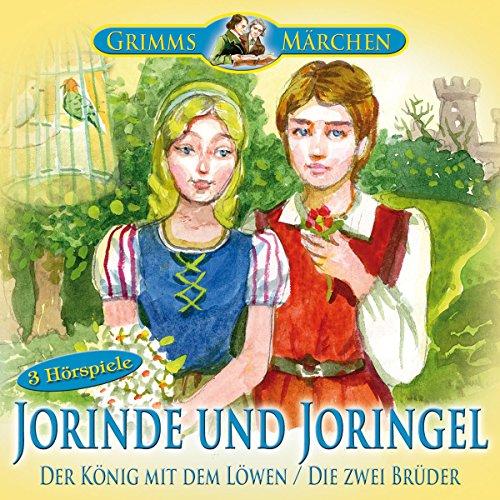 Jorinde und Joringel / Der König mit dem Löwen / Die zwei Brüder Titelbild