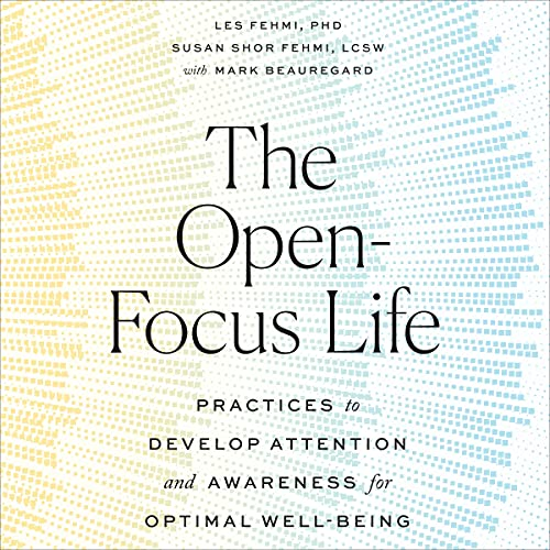 The Open-Focus Life cover art
