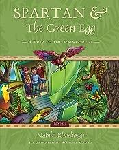Spartan & the Green Egg Book 1: A Trip to the Rainforest