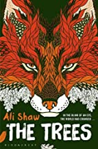 The Trees by Ali Shaw (2016-03-10)