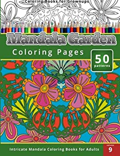 Coloring Books for Grown-ups Mandala Garden Coloring Pages