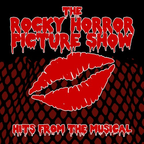 The Rocky Horror Picture Show (Hits from the Musical)