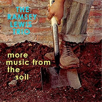 More Music from the Soil