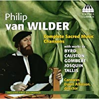 Wilder: Sacred Music Chansons [Cantores, David Allinson] [Toccata: TOCC 0198] by Cantores (2013-11-07)