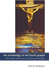 The Christology of the Fourth Gospel: Its Unity and Disunity in the Light of John 6 (With a New Introduction, Outlines, an...
