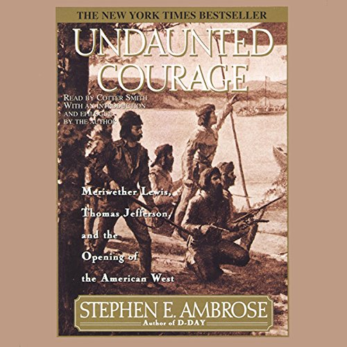 Undaunted Courage  audiobook cover art