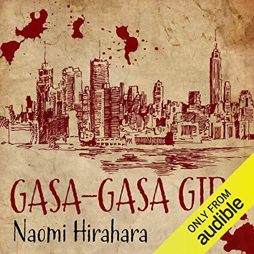 Gasa-Gasa Girl Audiobook By Naomi Hirahara cover art