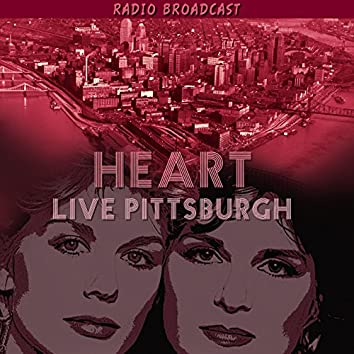 Heart Live Pittsburgh