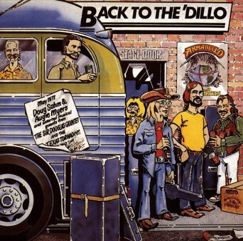 Back to the Dillo by Augie Myers & Assor Doug Sahm (2002-05-17)