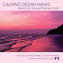 Calming Ocean Waves (Brings You Relaxation and Sleep)