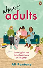 Almost Adults: The relatable and life-affirming story about female friendship you need to read in summer 2019