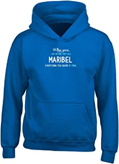 Why Yes I Am One They Call Maribel First Name Gift - Adult Hoodie S Royal