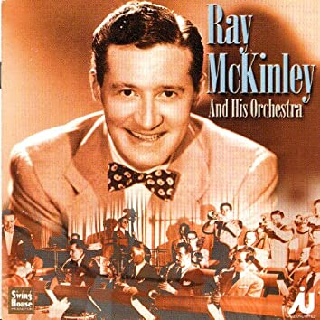 Ray McKinley And His Orchestra 1946-49