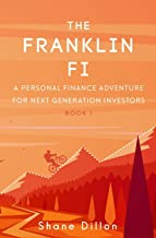 The Franklin Fi: A Personal Finance Adventure for Next Generation Investors