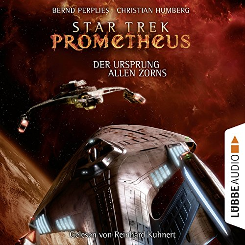 Der Ursprung allen Zorns (Star Trek Prometheus 2) audiobook cover art