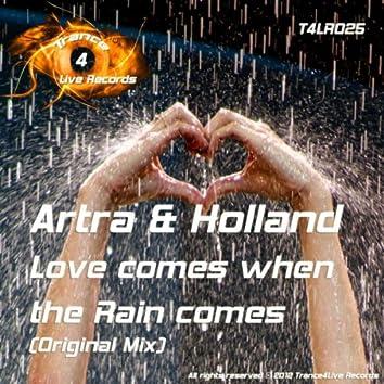 Love Comes When The Rain Comes