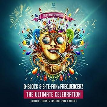 The Ultimate Celebration (Official Intents Festival 2018 Anthem)