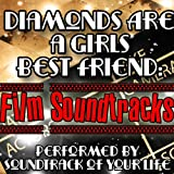 Diamonds Are a Girls Best Friend: Film Soundtracks