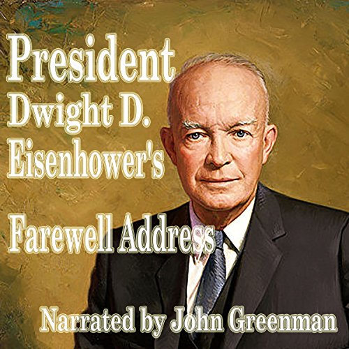 President Dwight D. Eisenhower's Farewell Address cover art