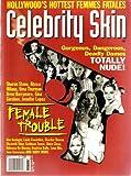 Celebrity Skin Magazine #65 Sharon Stone, Alyssa Milano, Uma Thurman, Drew Barrymore