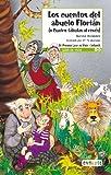 Los cuentos del abuelo Florián (o cuatro fábulas al revés) (Leer es vivir)