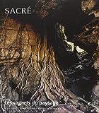 Les carnets du paysage, N° 31 - Sacré
