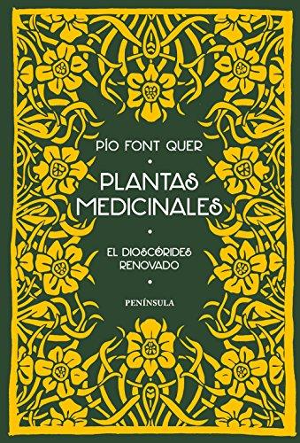 Plantas medicinales: El Dioscórides renovado (PENINSULA)