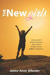 The New Girls: Drastic Choices, Breast Cancer & BRCA